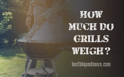 How much do grills weigh?